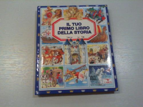 Libro Il Tuo Primo Libro Della Storia