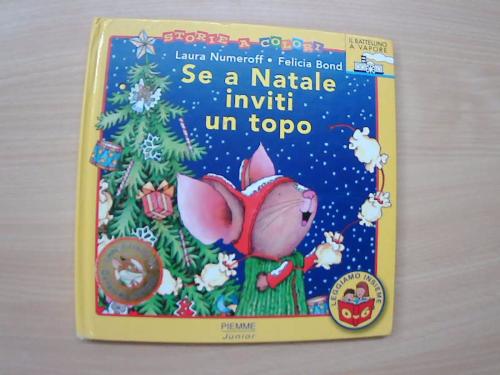 Se a Natale inviti un topo - Numeroff Laura Joffe