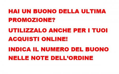 Hai Un Buono Acquisto Della Ultima Promo? Utilizzalo Anche Online Indicandolo Nelle Note.