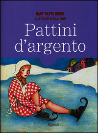 Pattini d'argento - Dodge Mary Mapes