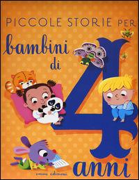 Piccole storie per bambini di 4 anni - Bordiglioni Stefano