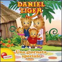 Una giornata speciale. Daniel Tiger. Ediz. illustrata -