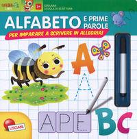 Scuola di scrittura maxi. Alfabeto e prime parole. Per imparare a scrivere in allegria! Ediz. a colori. Con gadget - Grottoli Cristina